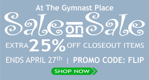 Sale on Sale  - Save 25% on closeout items at The Gymnasts Place